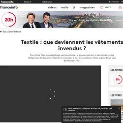 Textile : que deviennent les vêtements invendus ?