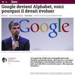 Google devient Alphabet, voici pourquoi il devait évoluer