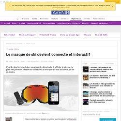 Le masque de ski devient connecté et interactif