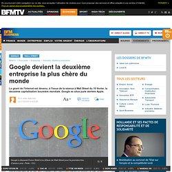 Google devient la deuxième entreprise la plus chère du monde