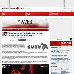 La chaîne CUTV devient un acteur dans le conflit étudiant