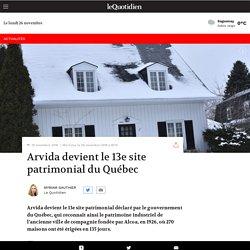 Arvida devient le 13e site patrimonial du Québec