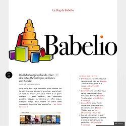 Où il devient possible de créer des listes thématiques de livres sur Babelio