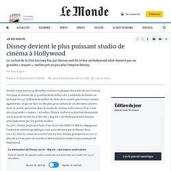 Disney devient le plus puissant studio de cinéma à Hollywood