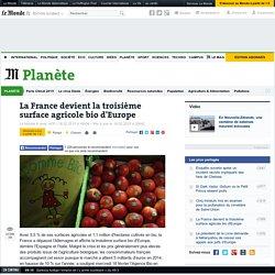 AFP 18/02/15 La France devient la troisième surface agricole bio d'Europe