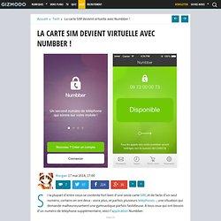 La carte SIM devient virtuelle avec Numbber !
