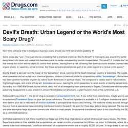 Devil's Breath: Urban Legend or the World's Most Scary Drug?
