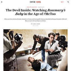 The Devil Inside: Watching Rosemary's Baby in the Age of #MeToo