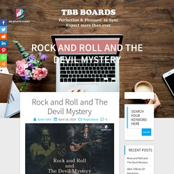 Rock and Roll and The Devil Mystery