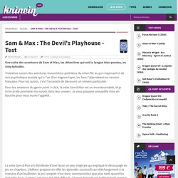 Sam & Max : The Devil's Playhouse - Test