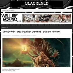 DevilDriver – Dealing With Demons I (Album Review)