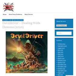 Devildriver – Dealing With Demons (2020)