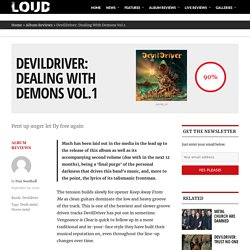 DevilDriver: Dealing With Demons Vol.1