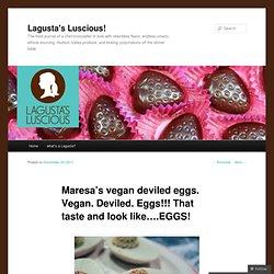 Maresa's vegan deviled eggs. Vegan. Deviled. Eggs!!! That taste and look like….EGGS!