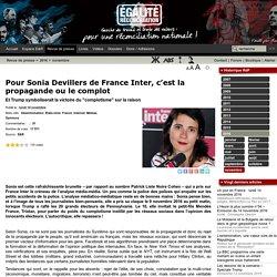 Pour Sonia Devillers de France Inter, c'est la propagande ou le complot