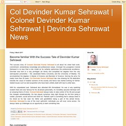 Devindra Sehrawat News: Become familiar With the Success Tale of Devinder Kumar Sehrawat