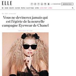 Vous ne devinerez jamais qui est l'égérie de la nouvelle campagne Eyewear de Chanel