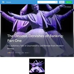 The Devious Dervishes of Banking: Part One (with image) · SuaveBel