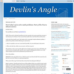 Devlin's Angle: How today's pros solve math problems: Part 3 (The Nueva School course)