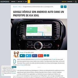 Google dévoile son Android Auto dans un prototype de Kia Soul