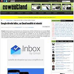 Google dévoile InBox, un Gmail modifié et relooké - Articles divers