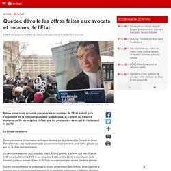 Québec dévoile les offres faites aux avocats et notaires de l'État