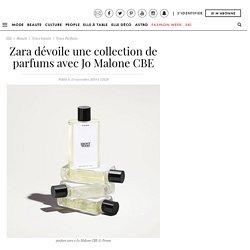 Zara dévoile une collection de parfums avec Jo Malone CBE - Elle