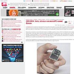 CES 2014 : Intel dévoile son microPC nommé Edison