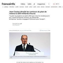 Jean Castex dévoile les contours du plan de relance à 100 milliards d'euros 2020