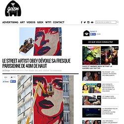 Le street artist OBEY dévoile sa fresque parisienne de 40m de haut