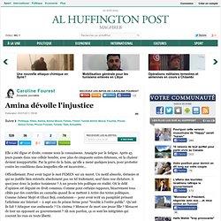 Caroline Fourest: Amina dévoile l'injustice