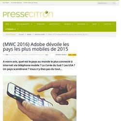 (MWC 2016) Adobe dévoile les pays les plus mobiles de 2015