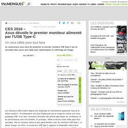 CES 2016 – Asus dévoile le premier moniteur alimenté par l'USB Type-C