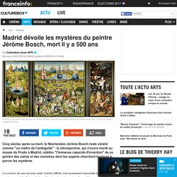 Madrid dévoile les mystères du peintre Jérôme Bosch, mort il y a 500 ans