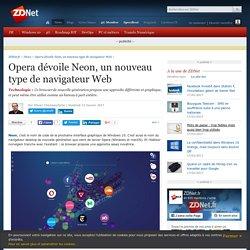 Opera dévoile Neon, un nouveau type de navigateur Web - ZDNet