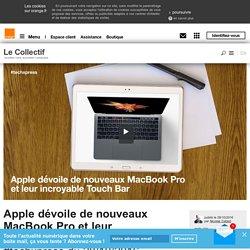Apple dévoile de nouveaux MacBook Pro et leur incroyable Touch Bar