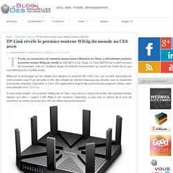 CES 2016 : TP-Link dévoile le premier routeur WiGig du monde
