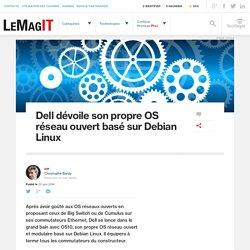 Dell dévoile son propre OS réseau ouvert basé sur Debian Linux
