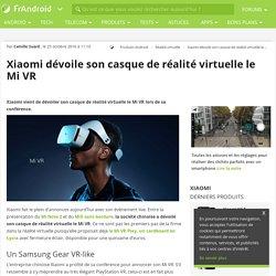 Xiaomi dévoile son casque de réalité virtuelle le Mi VR