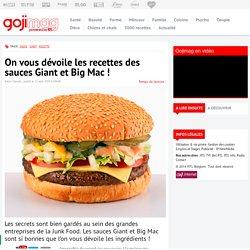 On vous dévoile les recettes des sauces Giant et Big Mac ! - Gojimag