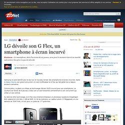 LG dévoile son G Flex, un smartphone à écran incurvé