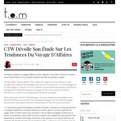 CTW dévoile son étude sur les tendances du Voyage d'Affaires