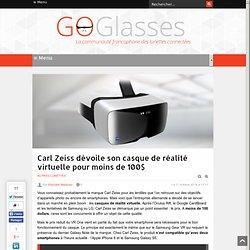 Carl Zeiss dévoile son casque de réalité virtuelle pour moins de 100$
