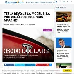 """Tesla dévoile sa Model 3, sa voiture électrique """"bon marché"""""""