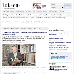 Le Devoir de philo - Adam Smith et la main visible de l'éducation