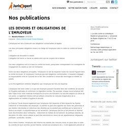 LES DEVOIRS ET OBLIGATIONS DE L'EMPLOYEUR