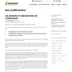 LES DEVOIRS ET OBLIGATIONS DE L'EMPLOYEUR - Avocat Lille