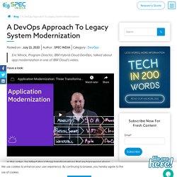 A DevOps Approach To Legacy System Modernization