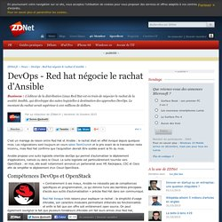 DevOps - Red hat négocie le rachat d'Ansible