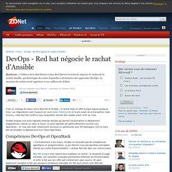 DevOps - Red hat négocie le rachat d'Ansible